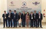 Cục Hàng không Việt Nam tham dự Hội nghị Hàng không dân dụng Thổ Nhĩ Kỳ - Châu Á và Triển lãm hàng không EurAsia tại Antalya