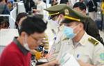Hành khách nhập cảnh Việt Nam bắt buộc phải khai báo y tế
