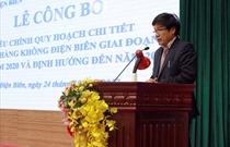 Lễ công bố Quy hoạch điều chỉnh chi tiết Cảng hàng không Điện Biên